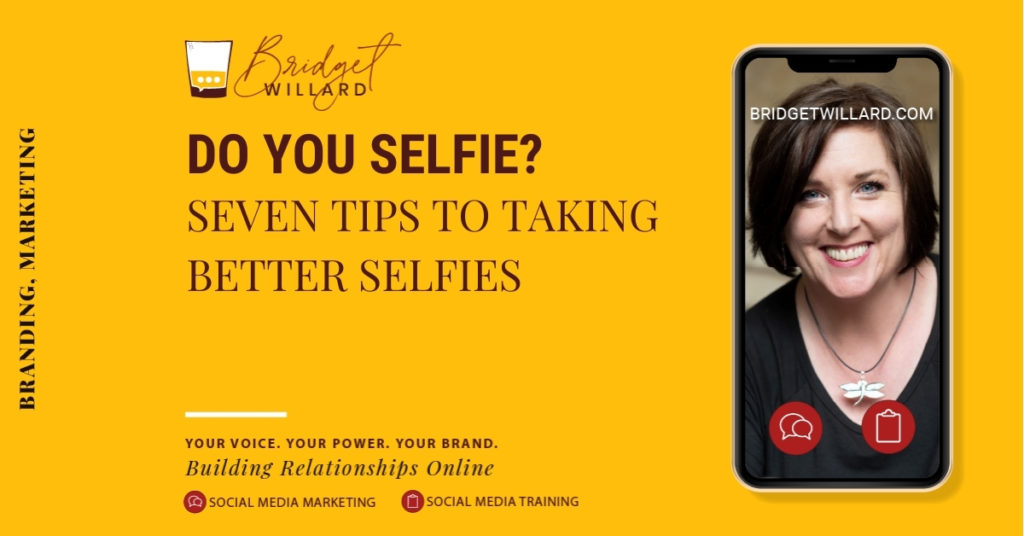 7 Selfie Tips That Will Help Your Brand