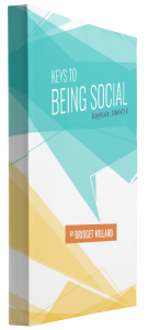 Keys to Being Social: Being Real in a Virtual World book image