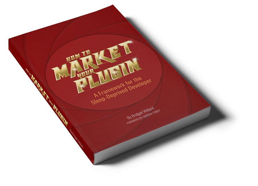 Photo of the book How to Market Your Plugin